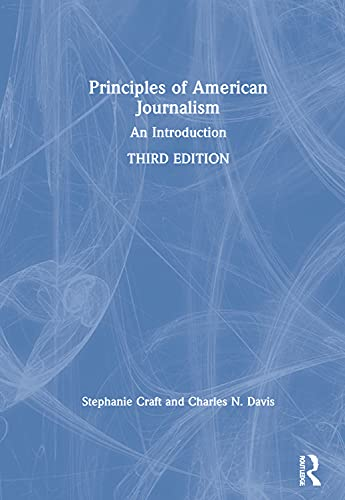 9780815364672: Principles of American Journalism: An Introduction