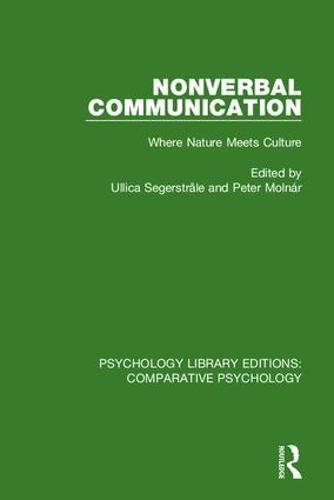 9780815373278: Nonverbal Communication: Where Nature Meets Culture (Psychology Library Editions: Comparative Psychology) (Volume 13)
