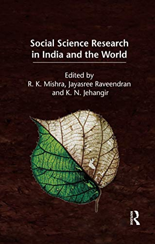Social Science Research in India and the: R. K. Mishra,