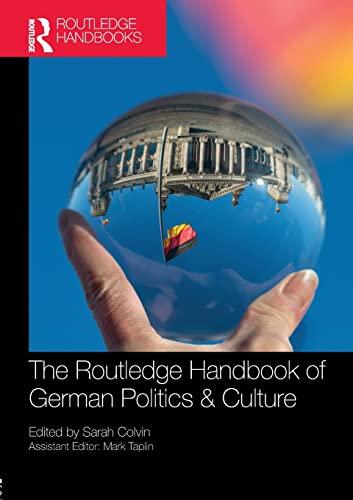 9780815377573: The Routledge Handbook of German Politics & Culture