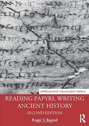 9780815379928: Reading Papyri, Writing Ancient History