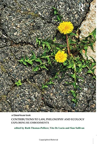 9780815385202: Contributions to Law, Philosophy and Ecology: Exploring Re-Embodiments (Law, Justice and Ecology)