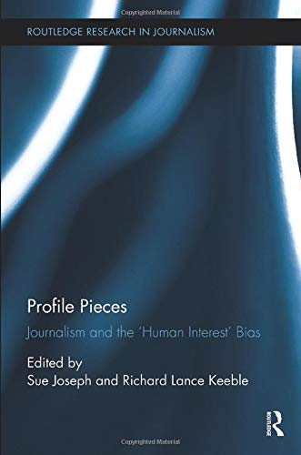 9780815386483: Profile Pieces: Journalism and the 'Human Interest' Bias