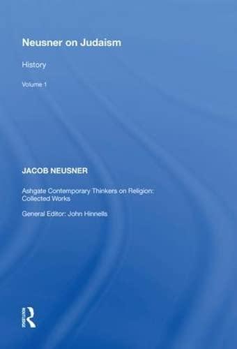 Neusner on Judaism: Volume 1: History: Jacob Neusner