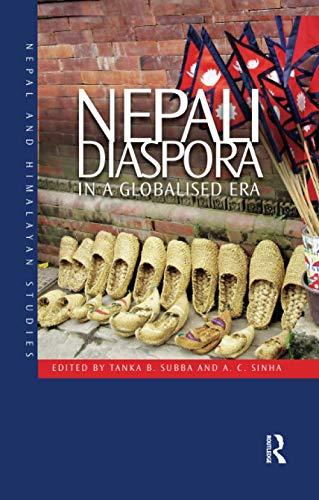 9780815392958: Nepali Diaspora in a Globalised Era (Nepal and Himalayan Studies)