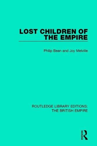9780815398189: Lost Children of the Empire: Volume 5 (Routledge Library Editions: The British Empire)