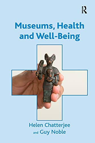 9780815399537: Museums, Health and Well-Being