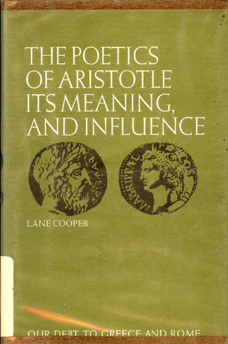 9780815400530: The Poetics of Aristotle, Its Meaning and Influence