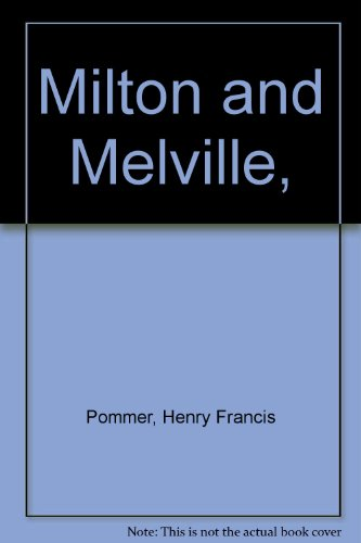 Milton and Melville,: Pommer, Henry Francis