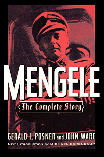 Mengele: The Complete Story (0815410069) by Gerald L. Posner; John Ware