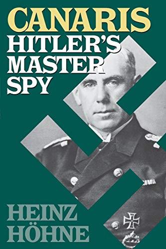 9780815410072: Canaris: Hitler's Master Spy