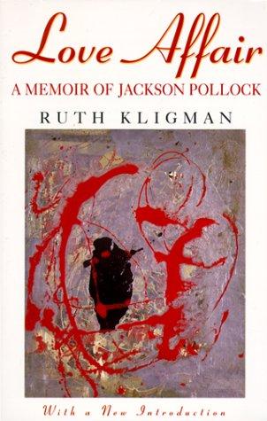 9780815410096: Love Affair: A Memoir of Jackson Pollock
