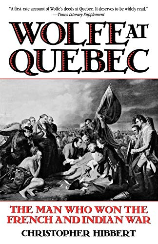 9780815410164: Wolfe at Quebec: The Man Who Won the French and Indian War
