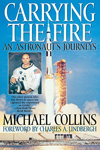 9780815410287: Carrying the Fire: An Astronaut's Journeys