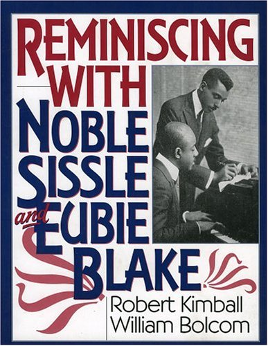 9780815410454: Reminiscing with Noble Sissle and Eubie Blake