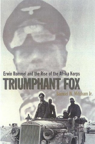 9780815410553: Triumphant Fox: Erwin Rommel and the Rise of the Afrika Korps