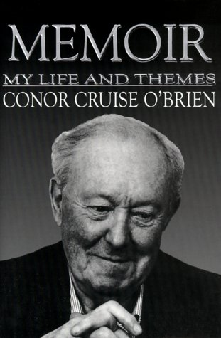 Memoir: My Life and Themes: O'Brien, Conor Cruise