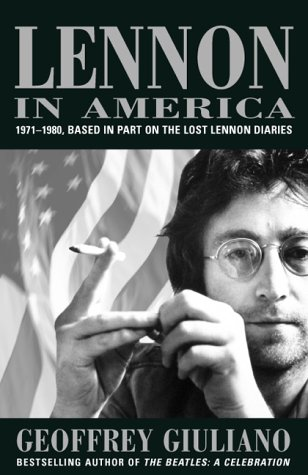 9780815410737: Lennon in America: 1971-1980, Based in Part on the Lost Lennon Diaries