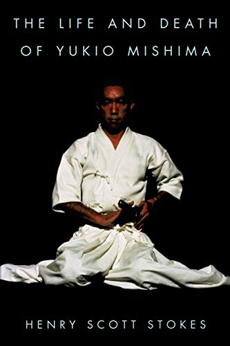 9780815410744: The Life and Death of Yukio Mishima