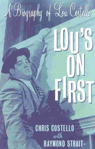 9780815410836: Lou's on First: A Biography on Lou Costello