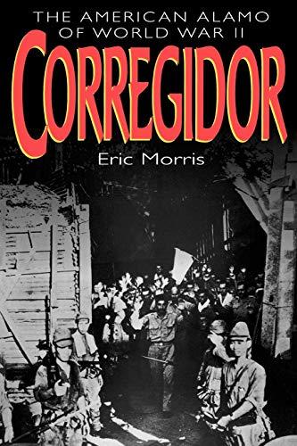 9780815410850: Corregidor: The American Alamo of World War II