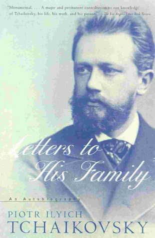 9780815410874: Tchaikovsky: Letters to His Family