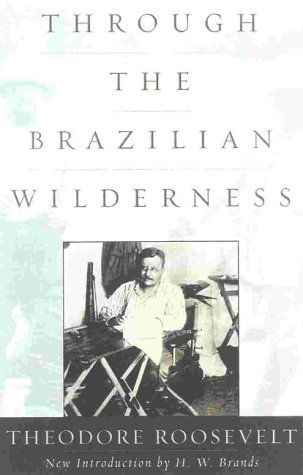 9780815410959: Through the Brazilian Wilderness