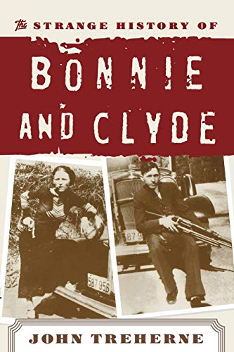 9780815411062: The Strange History of Bonnie and Clyde