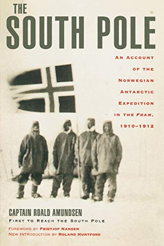 9780815411277: The South Pole: An Account of the Norwegian Antarctic Expedition in the Fram, 1910-1912