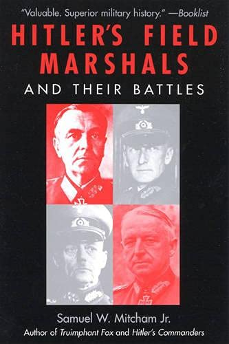 9780815411307: Hitler's Field Marshals and Their Battles