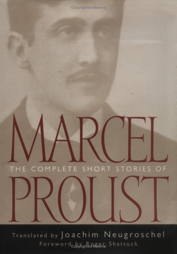 The Complete Short Stories of Marcel Proust: Marcel Proust
