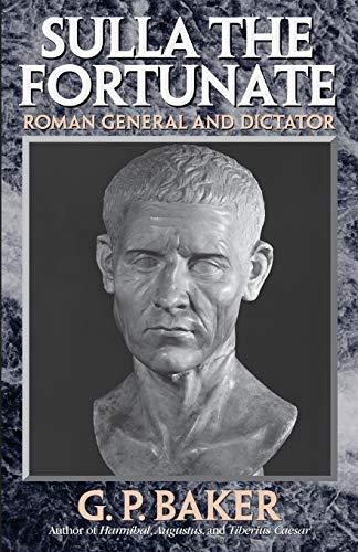 9780815411475: Sulla the Fortunate: Roman General and Dictator
