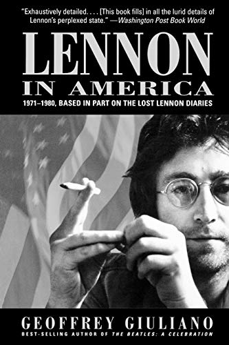 9780815411574: Lennon in America: 1971-1980, Based in Part on the Lost Lennon Diaries