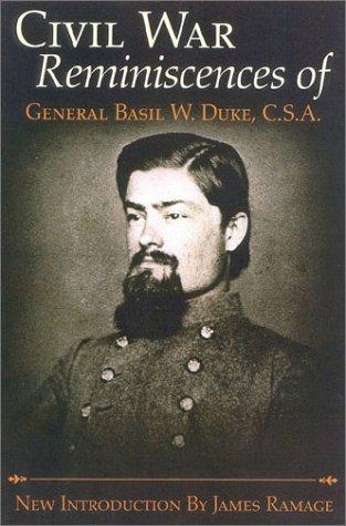 9780815411741: The Civil War Reminiscences of General Basil W. Duke, C.S.a