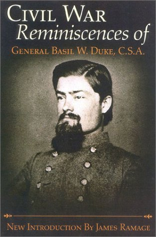 9780815411741: The Civil War Reminiscences of General Basil W. Duke, C.S.A