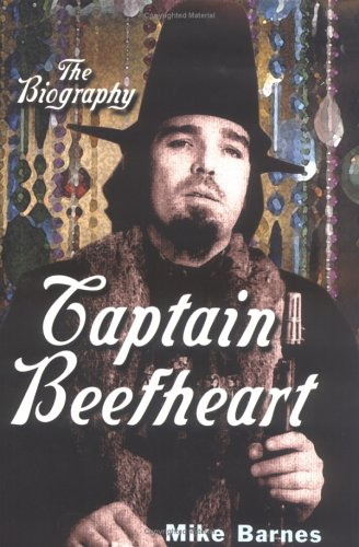 9780815411901: Captain Beefheart: The Biography