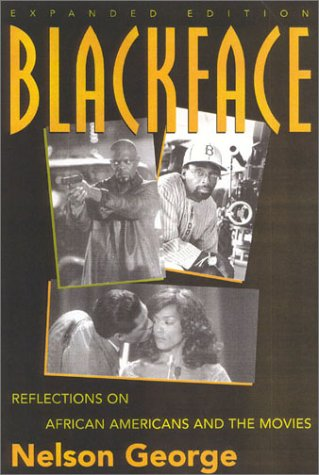 9780815411949: Blackface: Reflections on African Americans and the Movies