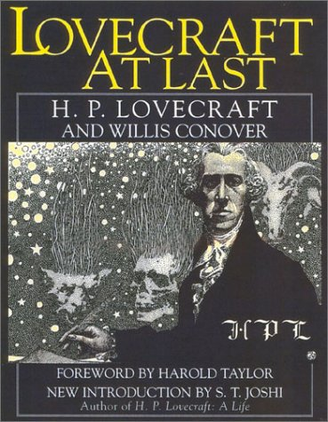 Lovecraft at Last: Willis Conover; H.