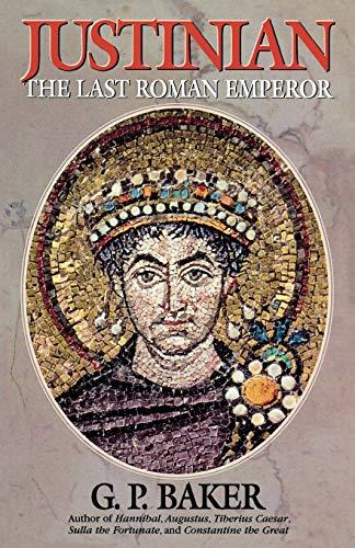 9780815412175: Justinian: The Last Roman Emperor