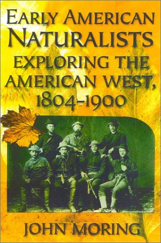 9780815412366: Early American Naturalists: Exploring the American West, 1804-1900