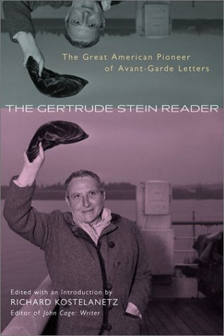 9780815412380: The Gertrude Stein Reader: The Great American Pioneer of Avant-garde Letters