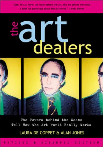 9780815412458: The Art Dealers: The Powers Behind the Scene Tell How the Art World Really Works