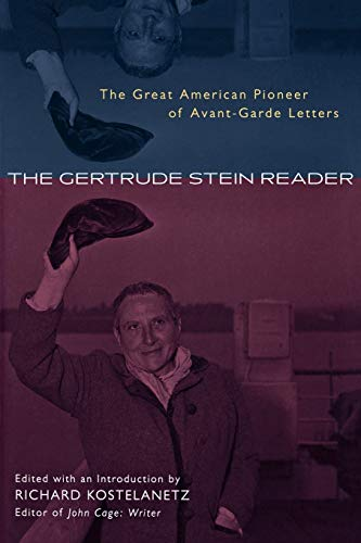 9780815412465: The Gertrude Stein Reader: The Great American Pioneer of Avant-Garde Letters