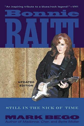 9780815412489: Bonnie Raitt: Still in the Nick of Time