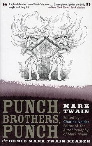 9780815412786: Punch, Brothers, Punch: The Comic Mark Twain Reader