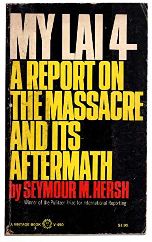 9780815412793: My Lai 4: A Report on the Massacre and Its Aftermath