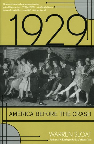 1929: America Before the Crash: Sloat Warren