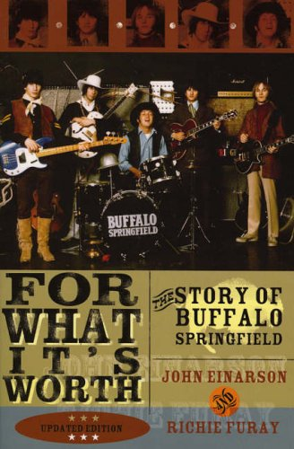 9780815412816: For What It's Worth: The Story of Buffalo Springfield, Updated Edition