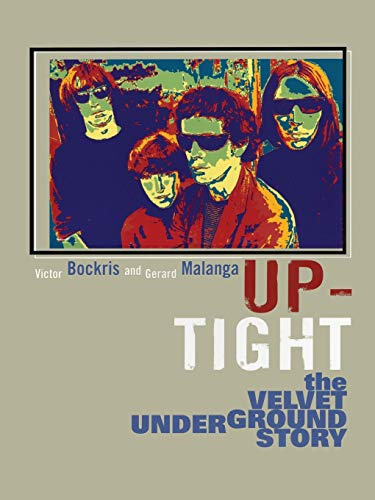 9780815412854: Up-Tight: The Velvet Underground Story