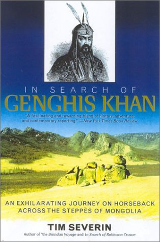 9780815412878: In Search of Genghis Khan: An Exhilarating Journey on Horseback across the Steppes of Mongolia